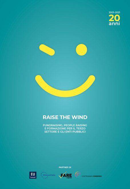 2001-2021: 20 anni di Raise the Wind!